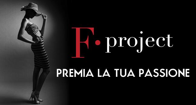 F.project premia la tua passione