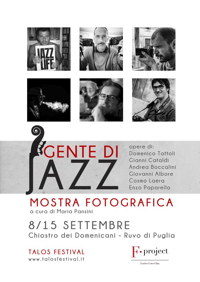 Gente di Jazz - collettiva fotografica (Domenico Tattoli, Gianni Cataldi, Andrea Boccalini, Giovanni Albore, Cosmo Laera, Enzo Paparella)
