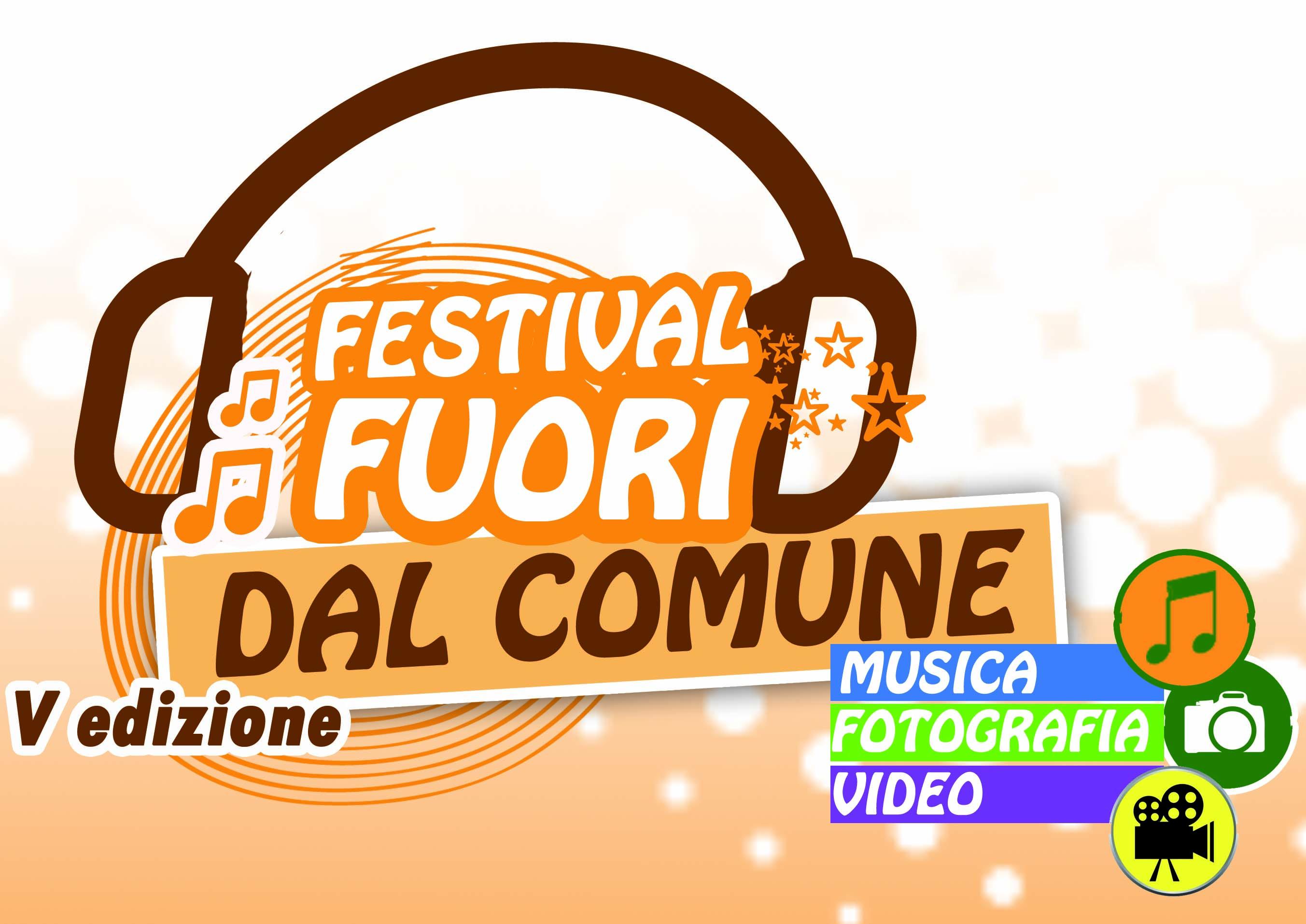 Festival Fuori Dal Comune - quinta edizione