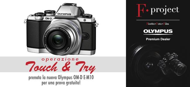 Olympus OM-D E-M10 - Operazione Touch & Try Bari